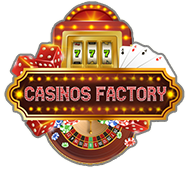 Casinos Factory